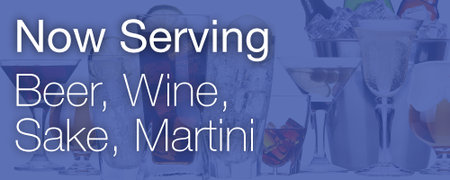 Now Serving: Beer, Wine, Sake, Martini